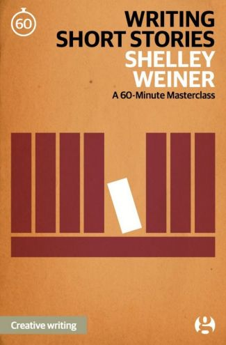 Writing Short Stories: A 60-Minute Masterclass
